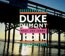 Duke Dumont feat Jax Jones and Kelli-Leigh – I Got U