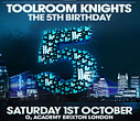 Lock N Load Events & Ministry of Sound present Toolroom Knights: The 5th Birthday